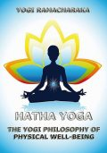 Hatha Yoga, William Walker Atkinson, Yogi Ramacharaka