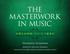 The Masterwork in Music: Volume III, 1930, Heinrich Schenker