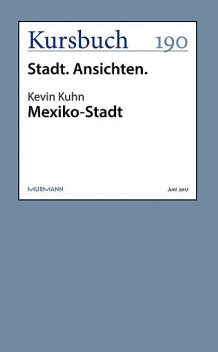 Mexiko-Stadt, Kevin Kuhn