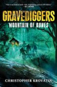 Gravediggers: Mountain of Bones, Christopher Krovatin