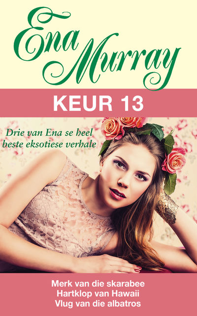 Ena Murray Keur 13, Ena Murray