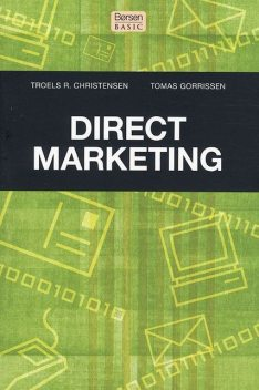 Direct Marketing, Tomas Gorrissen, Troels R. Christensen