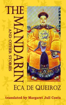 The Mandarin and other stories, Jose Maria Eca de Queiroz