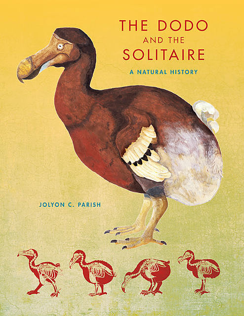 The Dodo and the Solitaire, Jolyon C.Parish