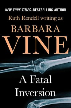 A Fatal Inversion, Ruth Rendell