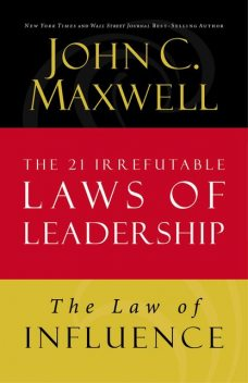 The Law of Influence, Maxwell John