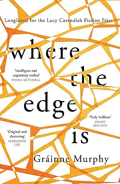 Where the Edge Is, Gráinne Murphy