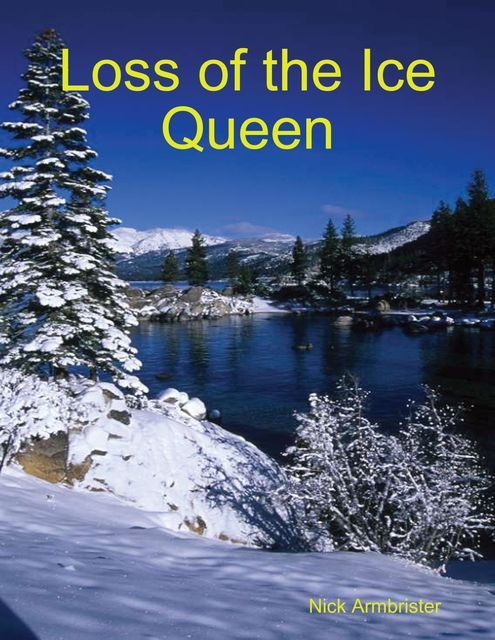 Loss of the Icequeen, Nick Armbrister