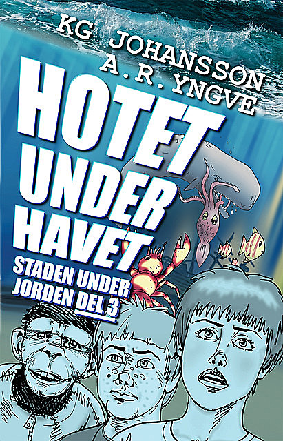 Hotet under havet, KG Johansson