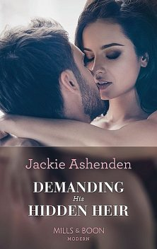 Demanding His Hidden Heir, Jackie Ashenden
