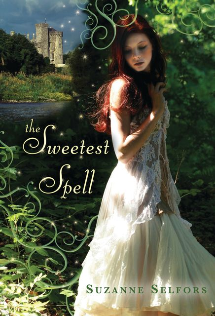 The Sweetest Spell, Suzanne Selfors