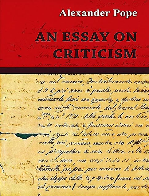 An Essay on Criticism, Alexander Pope