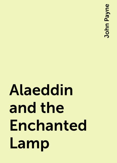 Alaeddin and the Enchanted Lamp, John Payne