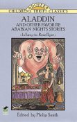 Aladdin and Other Favorite Arabian Nights Stories, Philip Smith