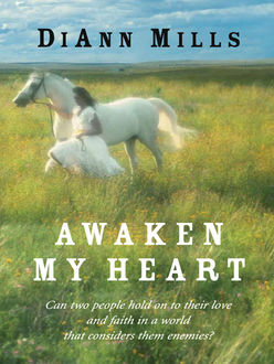 Awaken My Heart, Diann Mills