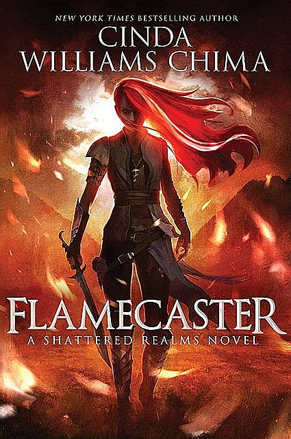 Flamecaster, Cinda Williams Chima