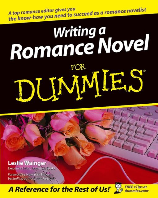 Writing a Romance Novel For Dummies, Leslie Wainger