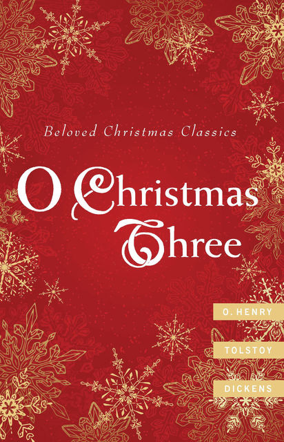 O Christmas Three, Charles Dickens