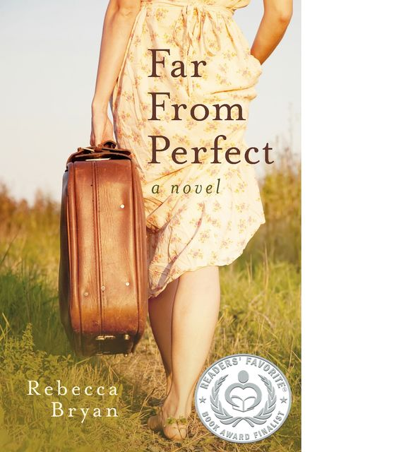 Far From Perfect, Rebecca Bryan