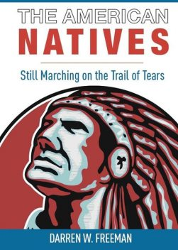 The American Natives, Darren Freeman