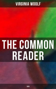 The Common Reader - Second Series (1935), Virginia Woolf