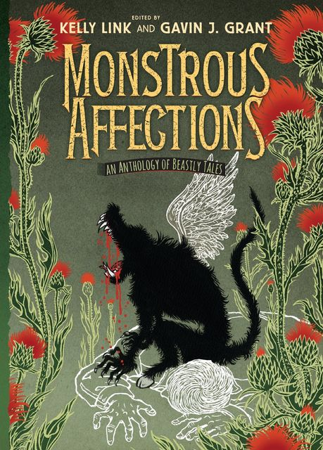 Monstrous Affections: An Anthology of Beastly Tales, Kelly Link