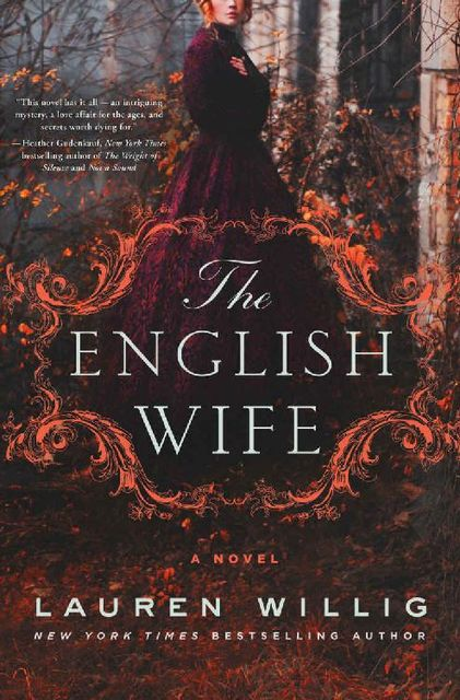 The English Wife: A Novel, Lauren Willig
