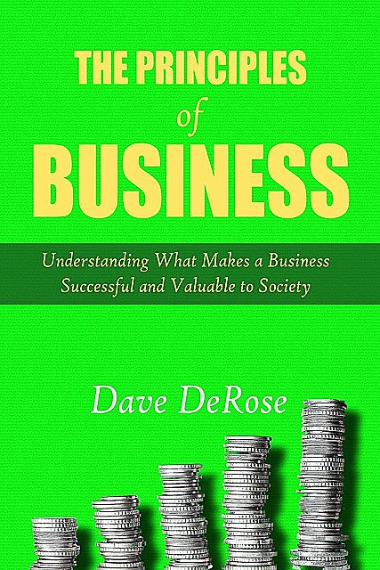 The Principles of Business, Dave DeRose
