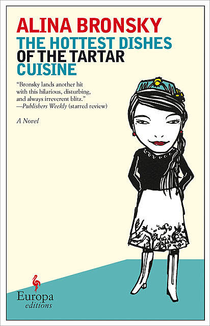 The Hottest Dishes of the Tartar Cuisine, Alina Bronsky