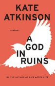A God in Ruins, Kate Atkinson