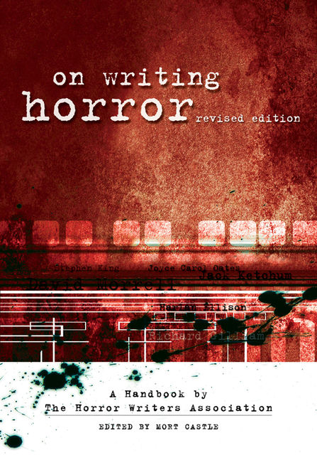 On Writing Horror, Mort Castle