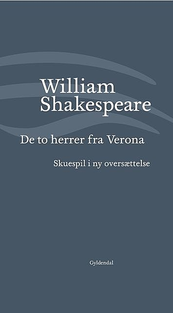 De to herrer fra Verona, William Shakespeare
