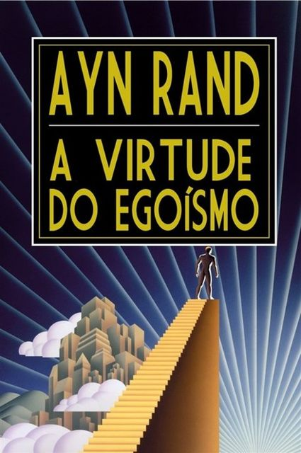 A Virtude do Egoísmo, Ayn Rand
