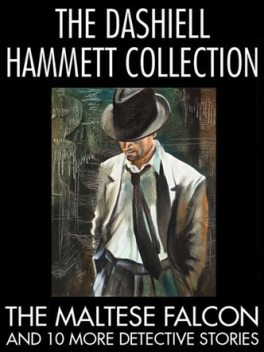 The Dashiell Hammett Collection, Dashiell Hammett