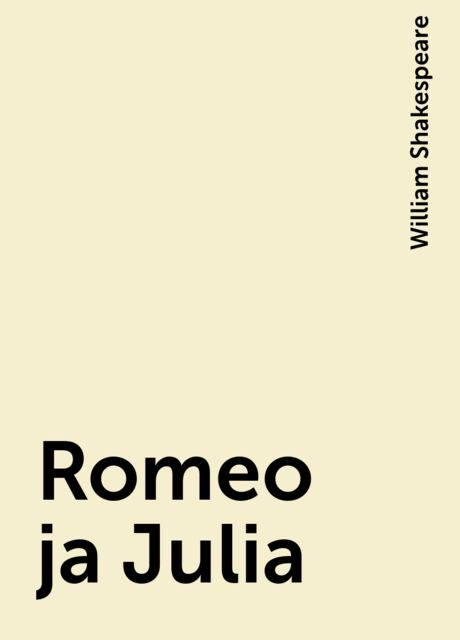 Romeo ja Julia, William Shakespeare