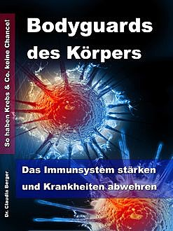 Bodyguards des Körpers, Claudia Berger