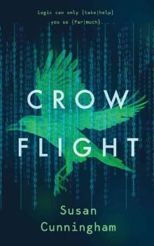 Crow Flight, Susan Cunningham