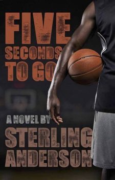 Five Seconds To Go, Sterling Anderson
