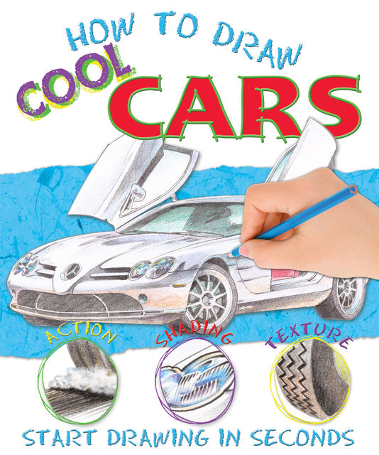 How to Draw Cars, Miles Kelly