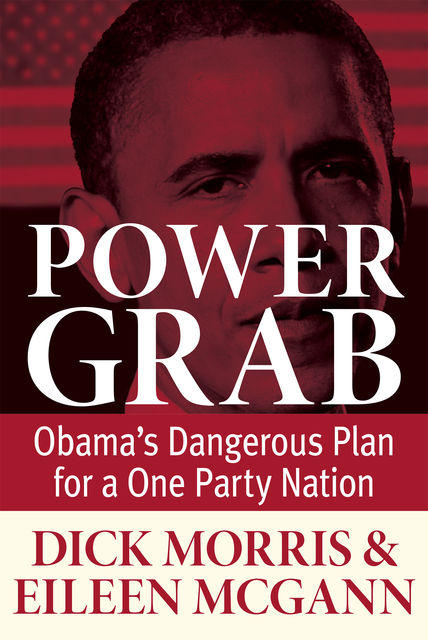 Power Grab, Dick Morris, Eileen McGann