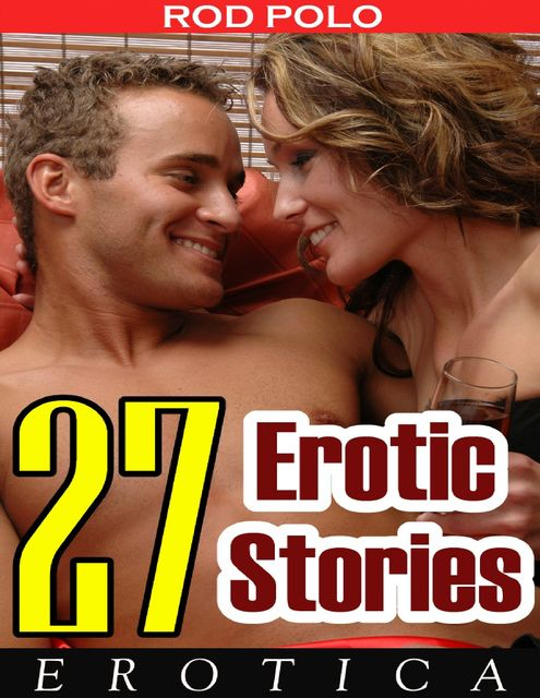Erotica: 27 Erotic Stories, Rod Polo