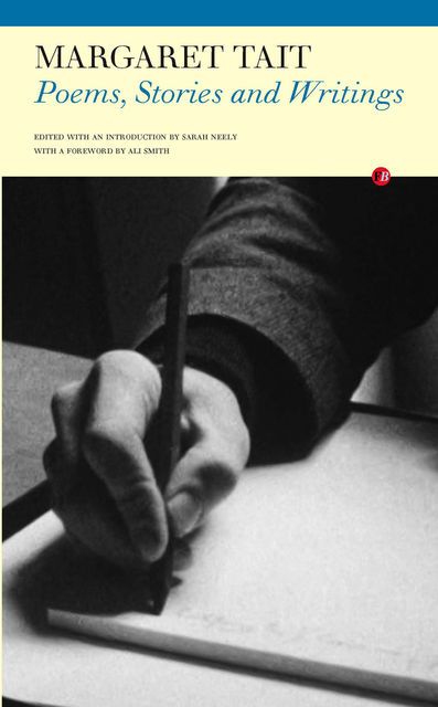 Poems, Stories and Writings, Margeret Tait
