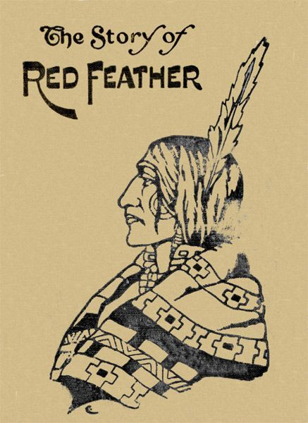 The Story of Red Feather / A Tale of the American Frontier, Edward Sylvester Ellis