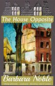 The House Opposite, Connie Willis, Barbara Noble