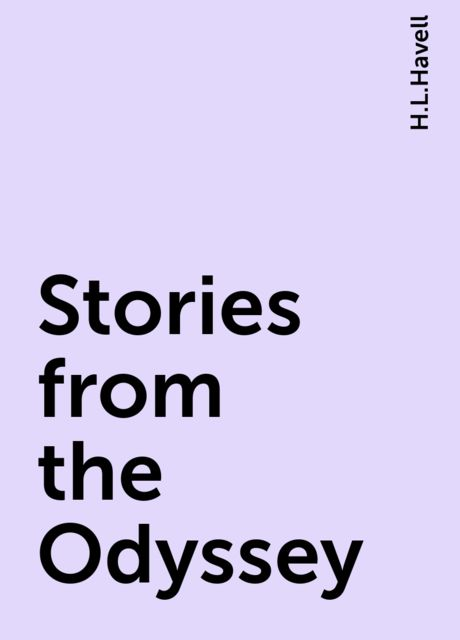 Stories from the Odyssey, H.L.Havell