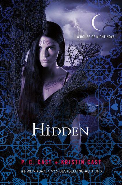 Hidden (House of Night Novels), P.C.Cast