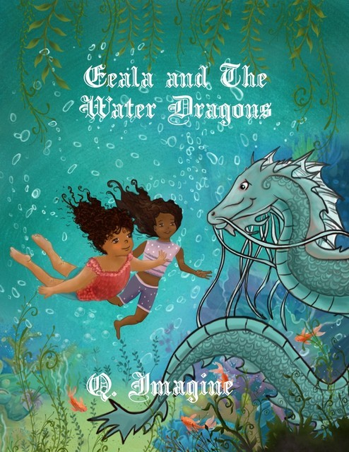 Eeala And The Water Dragons, imagine