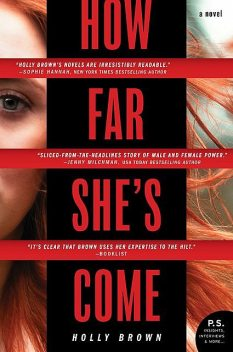 How Far She's Come, Holly Brown