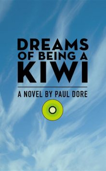 Dreams of Being a Kiwi, Paul Dore
