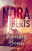 Whiskey Beach, Nora Roberts